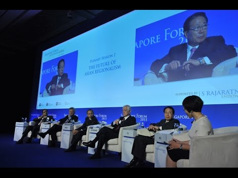 Singapore Forum 2015 Plenary Session 2: The Future of Asian Regionalism