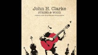 "Interlude III - From the ""String & Wood"" Album by John H. Clarke"