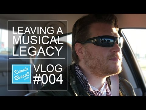 What is a Music Legacy? VLOG #004