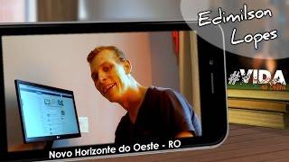 Vida no Online - Edimilson Lopes - Novo Horizonte do Oeste - RO (s01e02) - AlfaCon