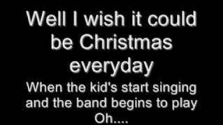 I wish it could be Christmas everyday lyrics