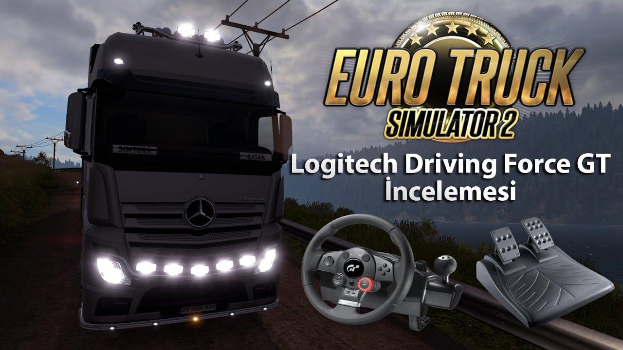 87e7616b77e Euro Truck Simulator 2 - Logitech Driving Force GT İncelemesi by  SimülasyonTÜRK