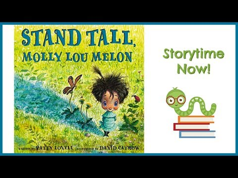 Reading Stand Tall, Molly Lou Melon with Ms. Beth from YouTube · Duration:  6 minutes 12 seconds