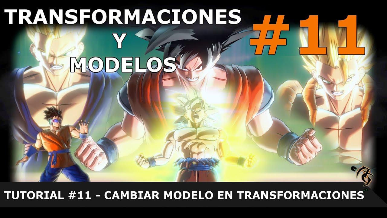 DRAGON BALL XENOVERSE 2 MOD: TUTORIAL #11 CAMBIAR MODELO EN TRANSFORMACIONES [ES/SP]