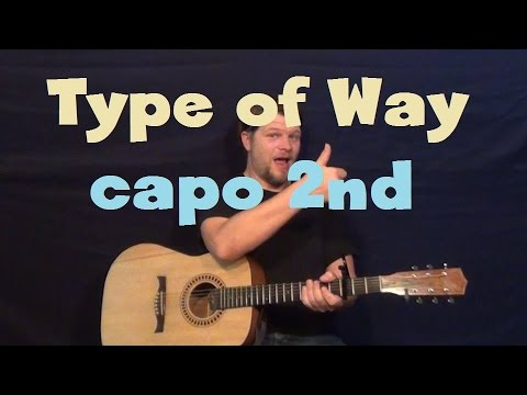 Type of Way (Rich Homie Quan) Easy Guitar Lesson How to Play Tutorial Capo 2nd Fret