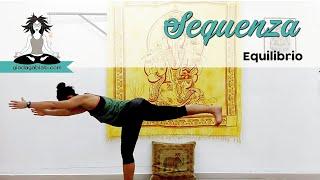 Vinyasa Yoga - Sequenza per MIGLIORARE L'EQUILIBRIO