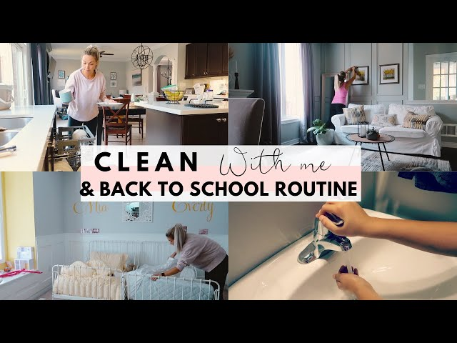Clean with Me | Back to School Routine | Chores