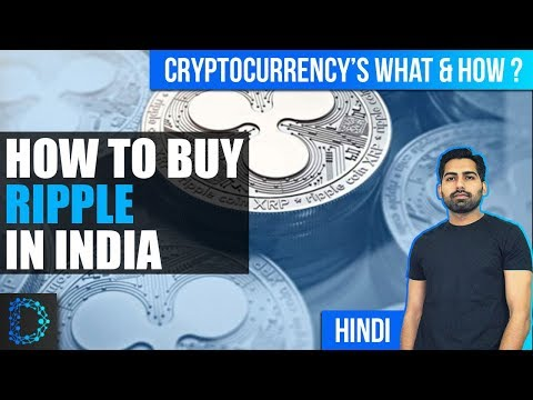 How To Buy Ripple in India ? INR/XRP and BTC/XRP - Explained [Hindi]
