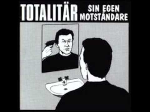 TOTALITAR -  Sin Egen Motståndare 1994 (FULL ALBUM)