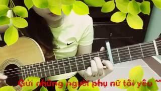 Gửi những người phụ nữ tôi yêu Guitar - Khỉ Con