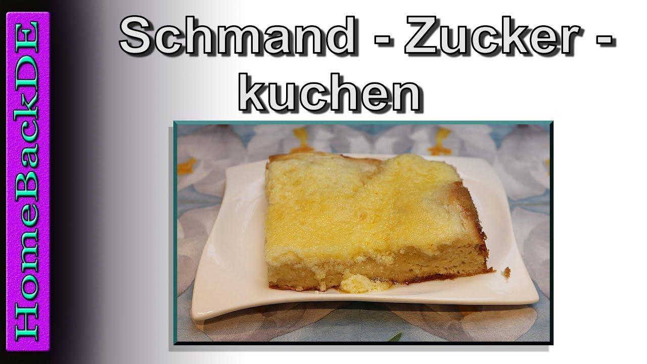 Schmand Zuckerkuchen Backanleitung Von Homebackde Youtube