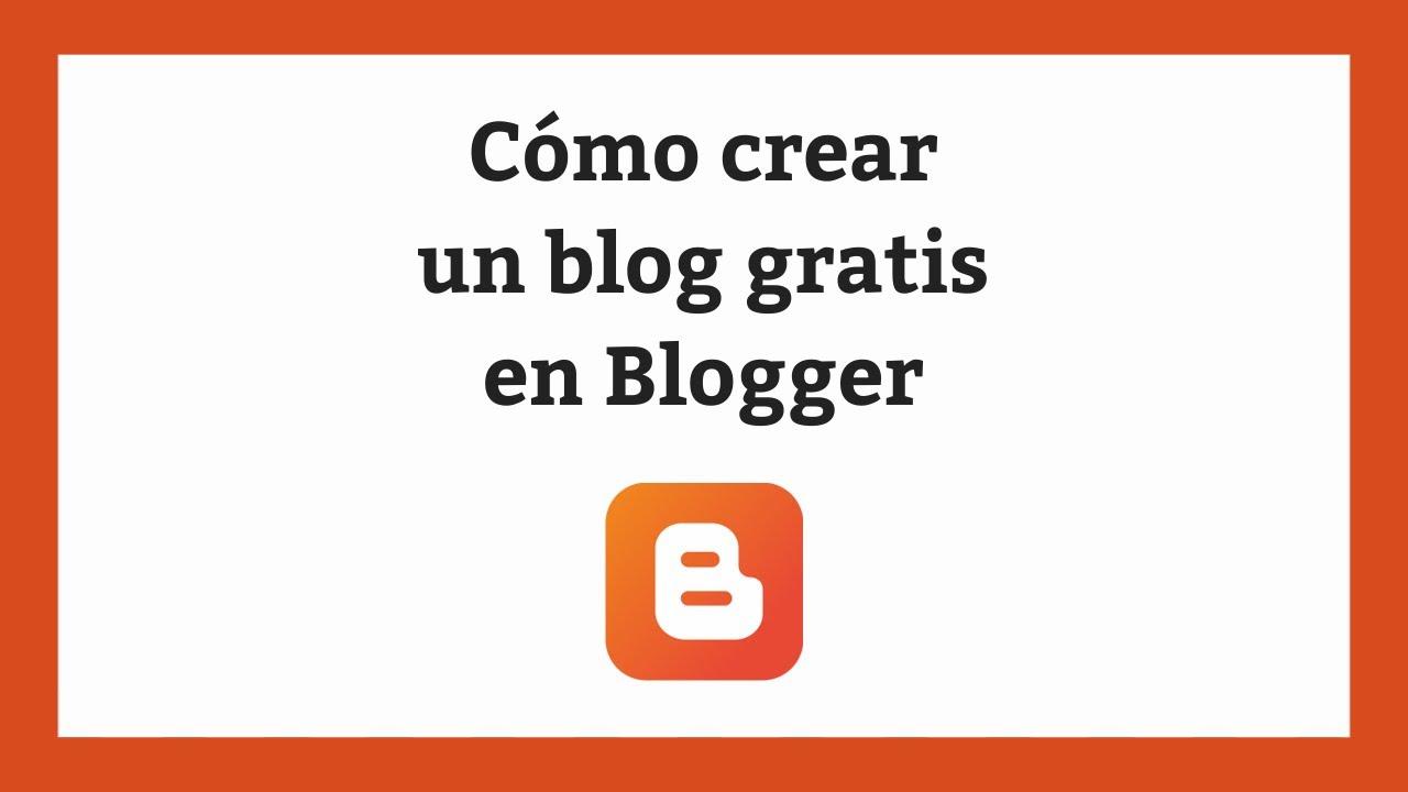 Cómo crear un blog gratis en Blogger en 5 minutos - YouTube