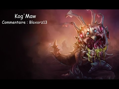 [LoL 99] Kog'Maw Carry AD Fr
