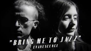 Evanescence - Bring Me To Life (JAZZ NOIR COVER)