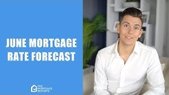 June 2019 Mortgage Rates Forecast