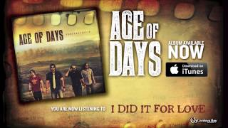 age of days i did it for love new music official song video