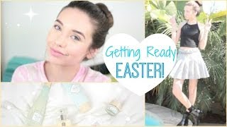 Getting Ready: Easter! ♡ Thumbnail