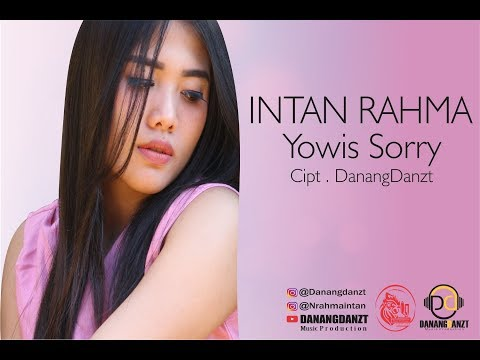 Intan Rahma - Yowis Sorry ( Official Video Lyric )