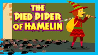 THE PIED PIPER OF HAMELIN Fairy Tales For Kids | Traditional Story