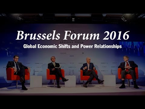 Brussels Forum 2016: Global Economic Shifts and Power Relationships