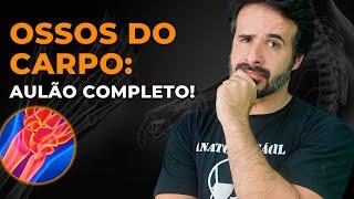 OSSOS DO CARPO: AULÃO COMPLETO
