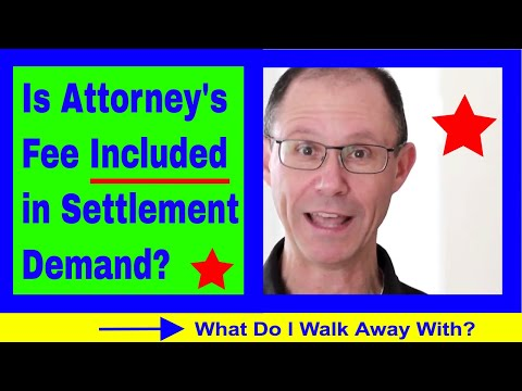 Is Attorney's Fee Factored Into Settlement Demand When Negotiating Your Medical Malpractice Case?