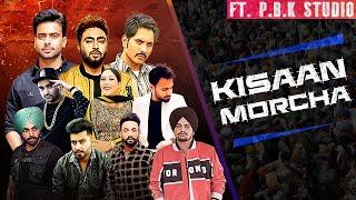 Kisaan Morcha Mega Mix | Sidhu Moose Wala | Mankirt Aulakh | Rajvir Jawanda | ft. P.B.K Studio