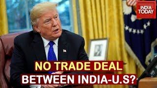 No India-U.S Trade Deal During Donald Trump's 2-Day Visit