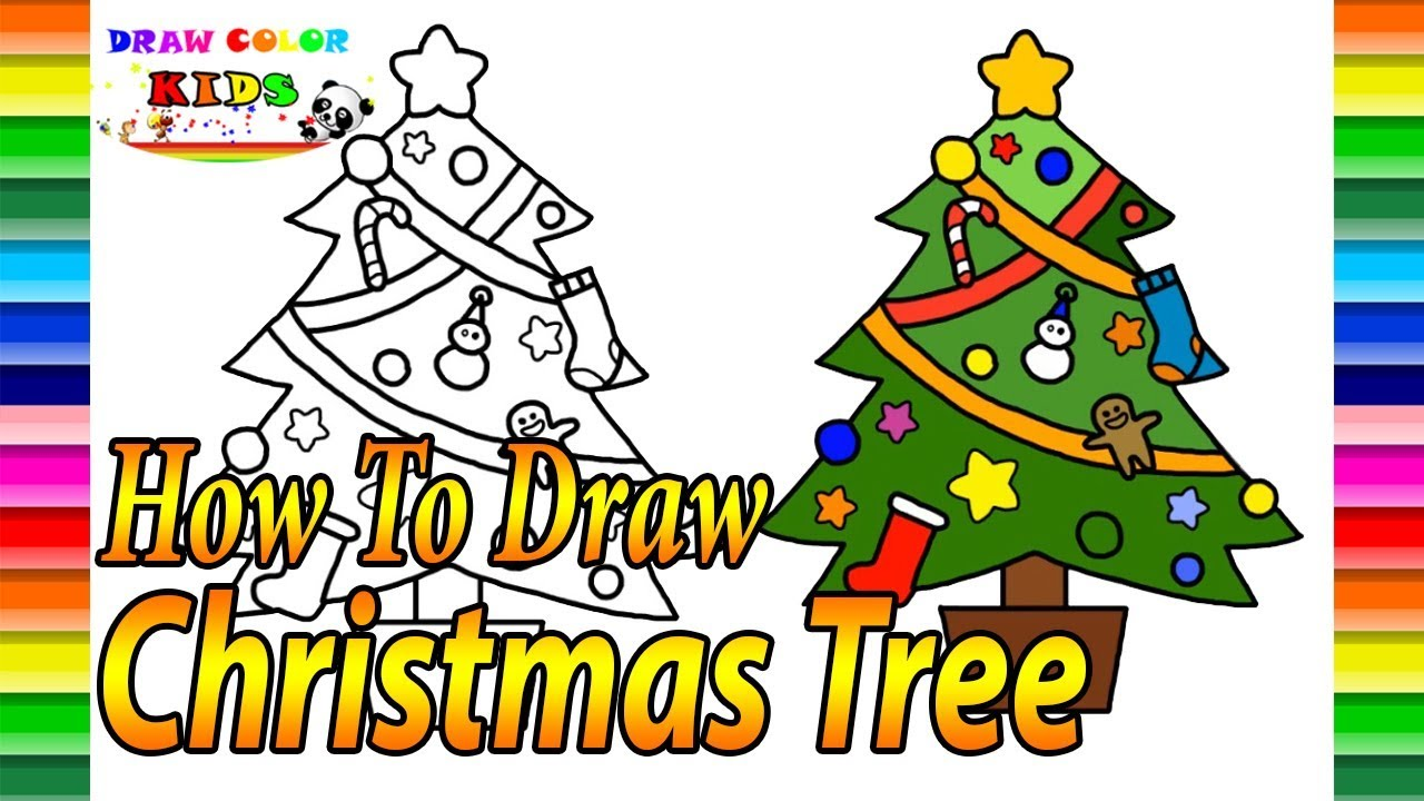 How To Draw A Christmas Tree| Draw color Kids - YouTube