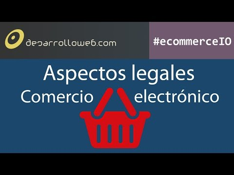 Aspectos legales en comercio electrónico #ecommerceIO