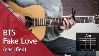 (오늘도 쉽게칩시다) bts - fake love 기타 코드 연주 : 통단기 쉬운버전