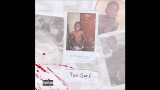 "Tsu Surf - ""Killing Me"" OFFICIAL VERSION"