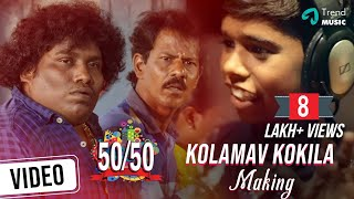 Kolamav Kokkila Song Making Video | 50/50 Tamil Movie | Yogi Babu | Dharan Kumar | Poovayar