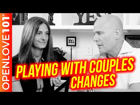 Open Relationships and Playing With Couples