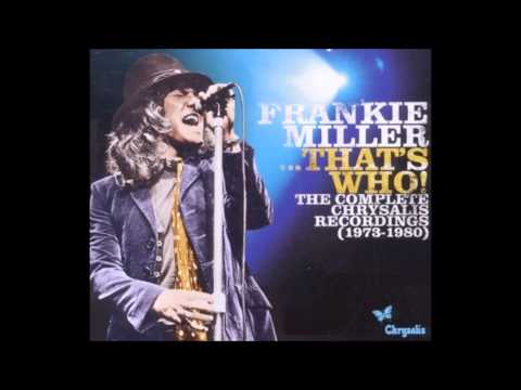 Frankie Miller - It's All Over