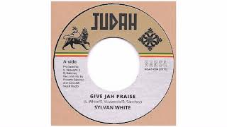 Sylvan White - Give Jah Praise - 7
