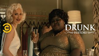The Friendship of Ella Fitzgerald and Marilyn Monroe (feat. Gabourey Sidibe) - Drunk History