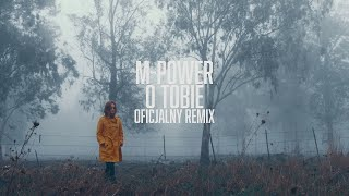 M-POWER - O Tobie (CandyNoize Club Remix)