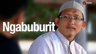 Bincang Santai: Ngabuburit - Ustadz Abu Yahya Badru Salam, Lc.