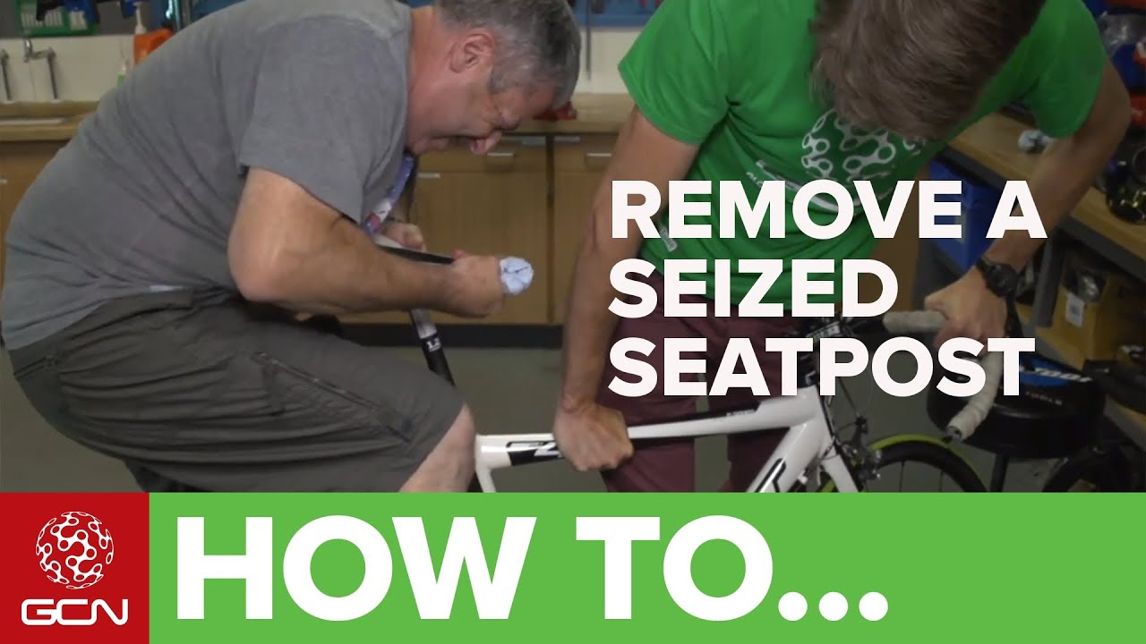 How To Remove A Seized Seatpost - What To Do If Your Bike's Seatpost Is  Stuck
