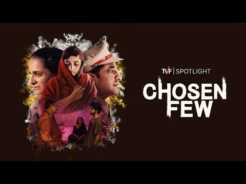 TVF Spotlight | Chosen Few - A Short Film