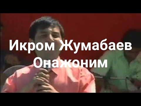 İkrom Jumabaev - Onajonim