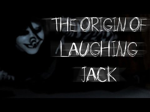 """""""The Origin of Laughing Jack"""" by SnuffBomb"""