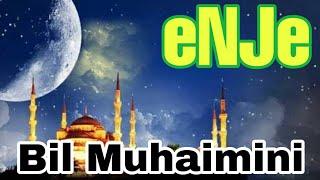 Bil Muhaimini  eNJe Banjari 