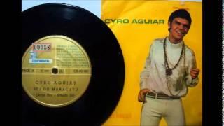 Cyro Aguiar - O Rei Do Maracatú (1969)