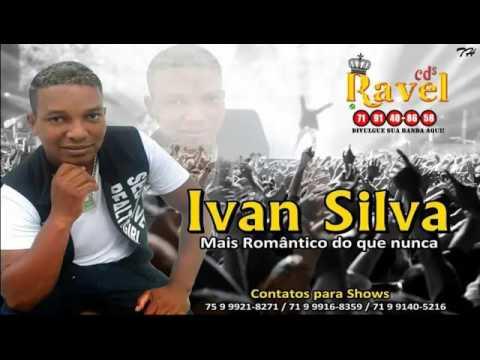 Ivan Silva Mais Romântico Do Que Nunca Promocional Cd 2017