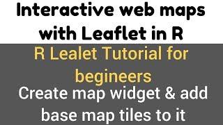 Merkblatt-Paket in R - Merkblatt() & addTiles () - Funktion - erstellen Sie Karten-widget & add base-map - tile - #4