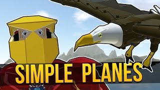 SimplePlanes - BLOWIN' SHIT UP! ★ Let's Play SimplePlanes (Simple Planes Gameplay)