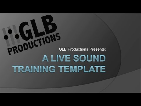A Live Sound Training Template