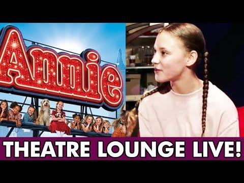 #TheatreLoungeLIVE: Annie